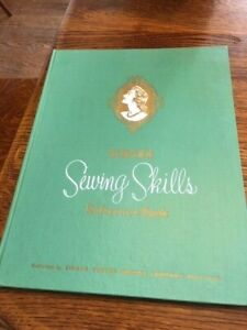 Singer Sewing Skills Reference Book Singer Sewing Machine Co 1954 illustrated