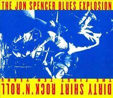 JON SPENCER BLUES EXPLOSION - DIRTY SHIRT ROCK N ROLL - CD
