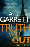 Truth Will Out, Paperback by Garrett, A. D., Like New Used, Free shipping in ...
