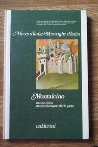 Musei d Italia meraviglie d'Italia Montalcino