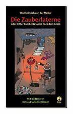 Die Zauberlaterne: Oder Ritter Kuniberts Suche na... | Buch | Zustand akzeptabel