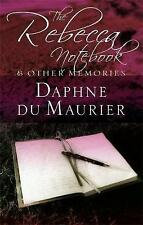 The Rebecca Notebook: and Other Memories by Daphne Du Maurier (Paperback)