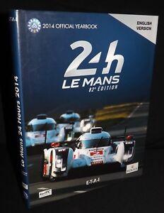 LE MANS 24 2014 YEARBOOK ENGLISH SIGNED MARCEL FÄSSLER ANDRÉ LOTTERER TRÉLUYER