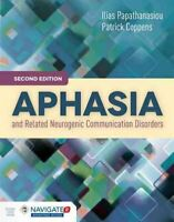 Aphasia And Related Neurogenic Communication Disorders 9781284077315 | Brand New