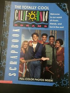 The Totally Cool California Dreams Scrapbook