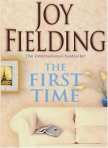 The First Time,Joy Fielding