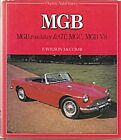 MG MGB ROADSTER  MGB GT TOURER MGC GT  V8 F WILSON McCOMB AUTOHISTORY OSPREY