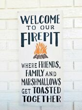 Welcome to our Firepit, Fire Pit Welcome Sign, Fire Pit Sign, Campfire Sign Wood