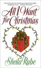 All I Want for Christmas by Sheila Rabe (2000, Paperback-m) Romance