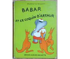 Laurent De Brunhoff - Babar et ce coquin d'Arthur - Grands Albums Hachette - 196