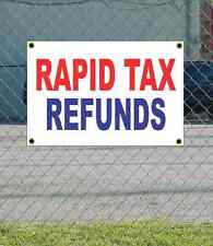 2x3 RAPID TAX REFUNDS Red White & Blue Banner Sign NEW Discount Size & Price