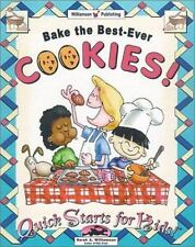 Bake the Best-Ever Cookies! (Quick Starts for Kids!)-ExLibrary