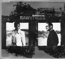 RAW STYLUS - BELIEVE IN ME (5 track CD single)