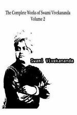 The Complete Works of Swami Vivekananda Volume 2 by Swami Vivekananda (2012,...