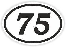 75 SETTANTACINQUE numero Ovale Adesivo Paraurti Decalcomania Motocross Moto aufkleber