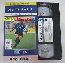 film VHS MATTHAUS L'INTER DEI RECORD  La Gazzetta dello Sport 2000 (F15*) no dvd