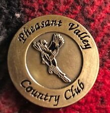 Pheasant Valley Country Club ... Golf Ball Marker...