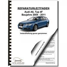 Audi A6 Typ 4f 2004-2011 Instandhaltung Inspektion Wartung Serviceanleitung