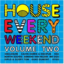 Various Artists : House Every Weekend - Volume 2 (CD (2016)   **Brand New**