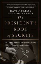 The President's Book of Secrets: The Untold Story of Intelligence Briefings to A