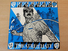 """Theatre Of Hate/Do You Believe In The West World/1981 Burning Rome 7"""" Single"""