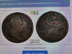 1723 Woods Hibernia Colonial Half Pence - PCGS GOLD SHIELD F12 - POP 11!!