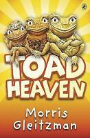 Gleitzman, Morris, Toad Heaven, Very Good Book