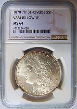 1878 7TF Morgan Silver Dollar NGC MS 64 Vam 83 Low 8 Mint Error Coin B1 Reverse
