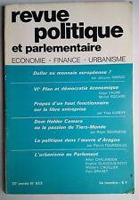 Revue Politique et Parlementaire 7-8/1971; Dollar ou monnaie Européenne ?