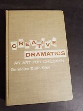 CREATIVE DRAMATICS By Geraldine Brain Siks - Hardcover