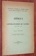 Paul Jeulin APERCUS SUR LA CONTRACTATION DE NANTES 1530-1733 ENVOI 1933 commerce