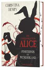Die Chroniken von Alice - Finsternis im Wunderland - Christina Henry PORTOFREI