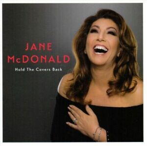 Jane McDonald - Hold the Covers Back [New & Sealed] CD