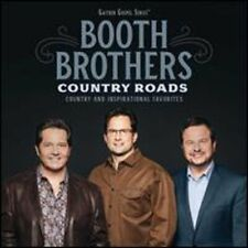 Country Roads: Country and Inspirational Favorites by The Booth Brothers: New