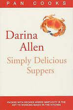Darina Allen's Simply Delicious Suppers (Pan Cooks), Allen, Darina | Paperback B
