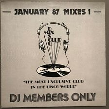 JANUARY 87 MIXES 1 DISCO MIX CLUB DMC DJ MEMBERS ONLY UK VINYL