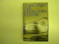 Ansichten der Deutschen Klassik
