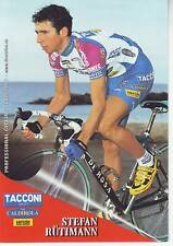 CYCLISME carte cycliste STEPHAN RUTIMANN équipe TACCONI SPORT- VINI CALDIROLA
