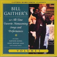 CD Bill Gaither's 20 All-Time Favorite Homecoming Songs and Performances