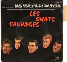 Les Chats Sauvages (avec Mike Shannon) - EP Dis-lui que je l'aime (1963)