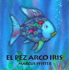 El Pez Arco Iris by Marcus Pfister