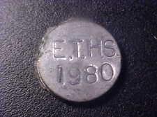 E.T.H.S. 1980 TOKEN!  -  GG144UXX