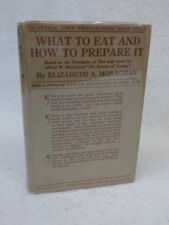 Elizabeth A. Monaghan WHAT TO EAT AND HOW TO PREPARE IT Doubleday 1930 HC/DJ