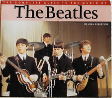 """""""THE COMPLETE GUIDE TO THE MUSIC OF THE BEATLES"""" John Robertson, G+"""