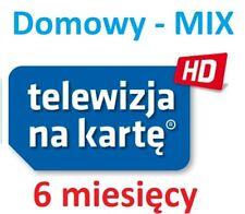 TnK, NC+, DOMOWY lub MIX 6M,Telewizja na karte, Aufladung, Doladowanie, Polsat,