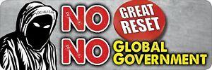 NO Great Reset No World Government Bumper Sticker