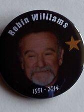 ROBIN WILLIAMS MEMORIAL BUTTONS- MEMORABILIA-NEW!!