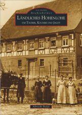 Ländliches Hohenlohe Baden Württemberg Stadt Geschichte Fotos Bilder Bildband AK