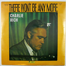CHARLIE RICH There Won't Be Anymore LP 197?  COUNTRY  SOUL (STILL SEALED)
