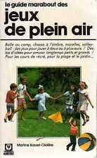 le guide MARABOUT des JEUX DE PLEIN AIR édition de poche